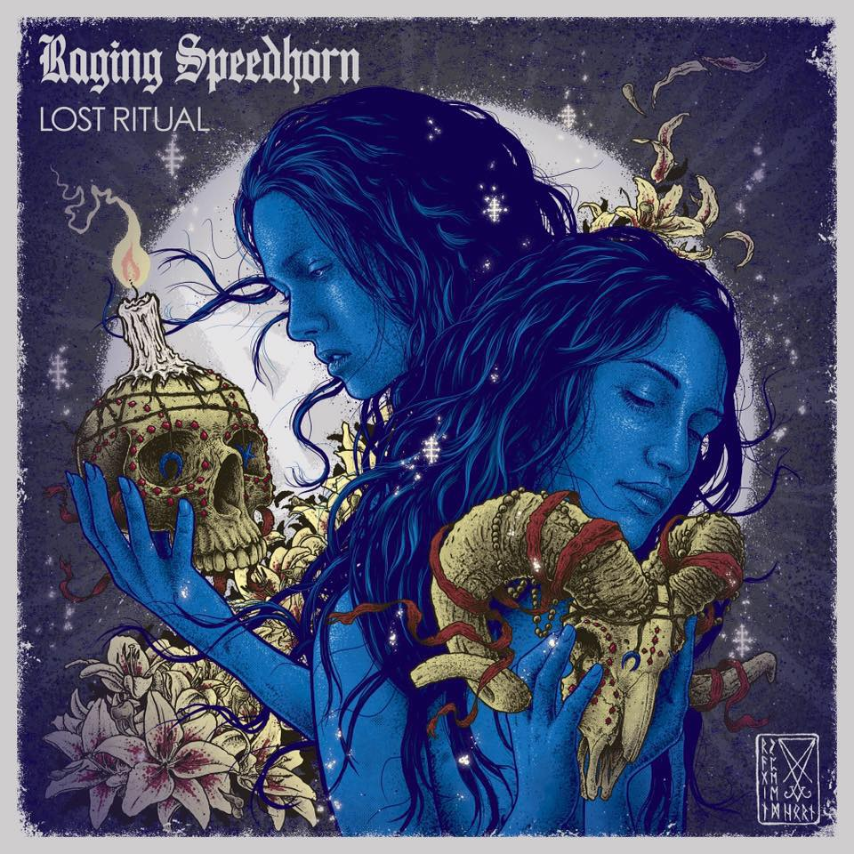 Review: Raging Speedhorn – Lost Ritual