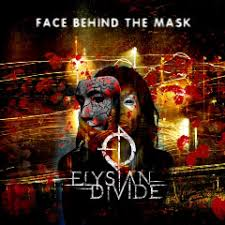 Review: Elysian Divide – Face Behind The Mask