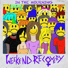 Review: Weekend Recovery – In The Mourning EP