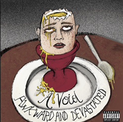 Review: A Void - Awkward And Devastated