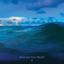 Review: Papa Roach - Who Do You Trust?