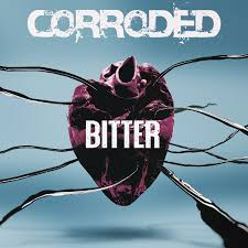 Review: Corroded - Bitter