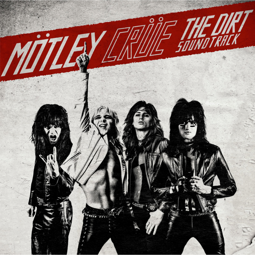 News: Mötley Crüe, The Dirt Soundtrack Released March 22nd