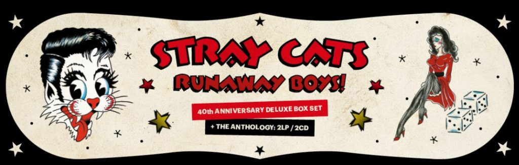 News: Stray Cats Announce 'Runaway Boys' – A Deluxe Limited Edition 40Th Anniversary Vinyl Boxset Released September 27Th Via Bmg