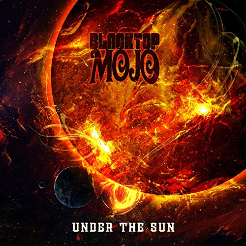 Review: Blacktop Mojo – Under The Sun