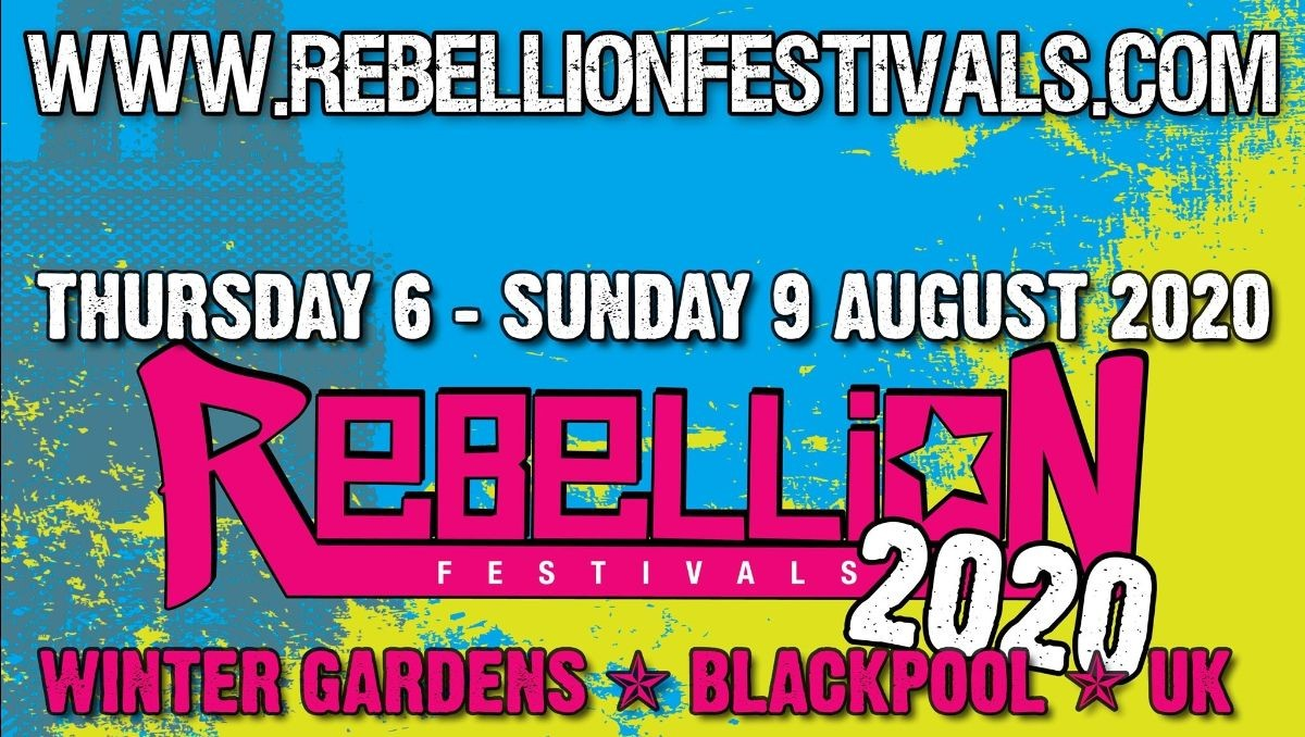News: Rebellion Festival Returns Thursday August 6th – Sunday 9th 2020 At The Winter Gardens, Blackpool