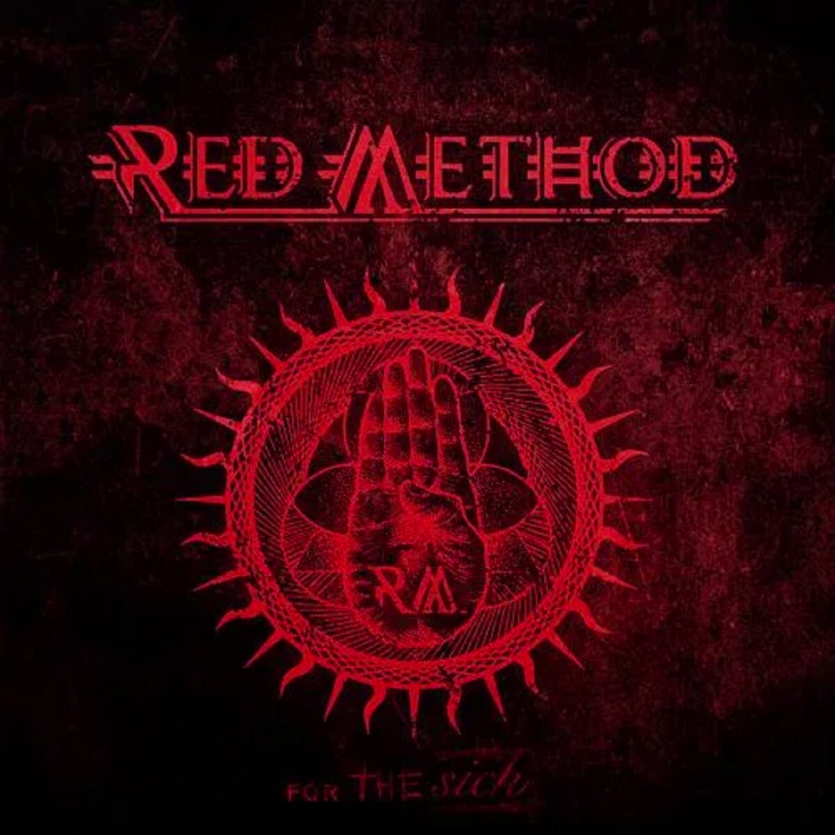 Review: Red Method – For The Sick