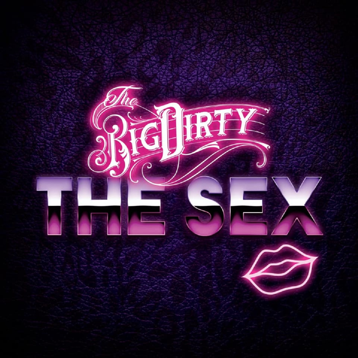 Review: The Big Dirty – The Sex