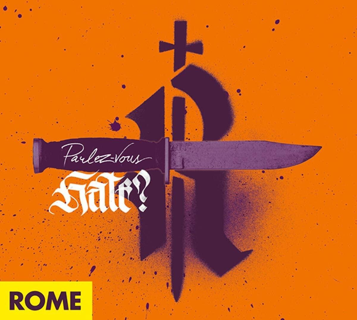 Review: Rome – Parlez-Vous Hate?
