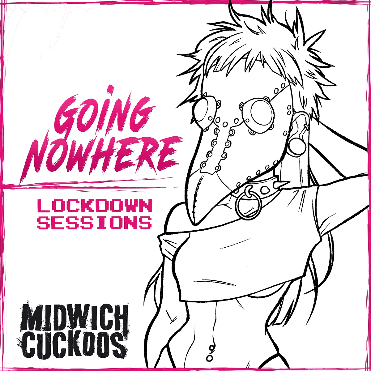 Review: Midwich Cuckoos – Going Nowhere (Lockdown Sessions) EP