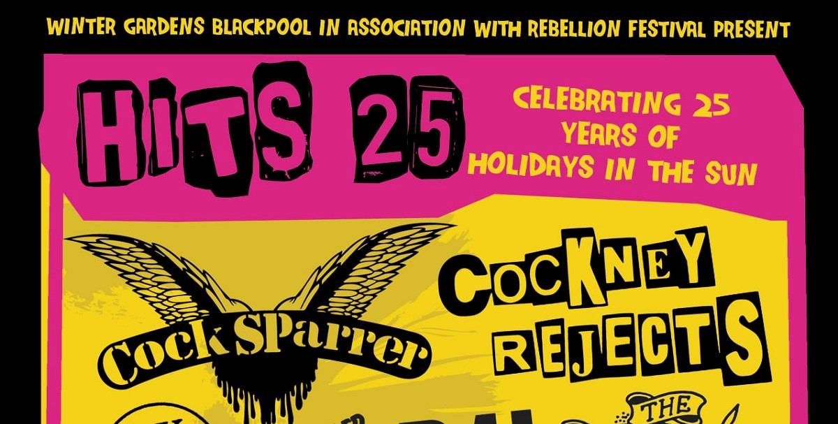 News: Rebellion Festival bring HITS 25 event to Blackpool this August